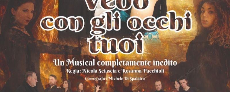 """Il 22 luglio, a Vasto, il musical inedito """" Vedo con gli occhi tuoi""""."""